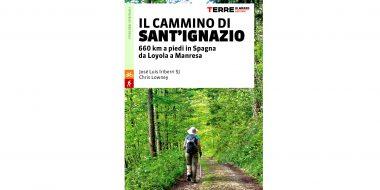 Il cammino di Ignazio, 660 km a piedi da Loyola a Manresa